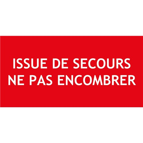 """ISSUE DE SECOURS NE PAS ENCOMBRER"" PVC rigide 200 X 80 mm"